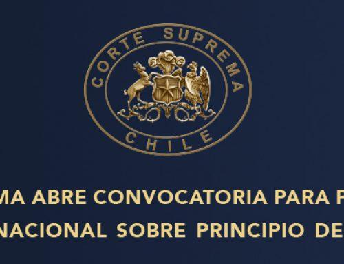 25/03/2021: Corte Suprema abre convocatoria para participar en Curso Internacional Sobre Principio de Legitimidad